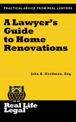 Real Life Legal_A Lawyer's Guide to Home Renovations